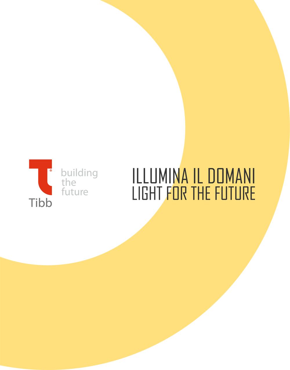 Tibb - illumina il domani - light for the future